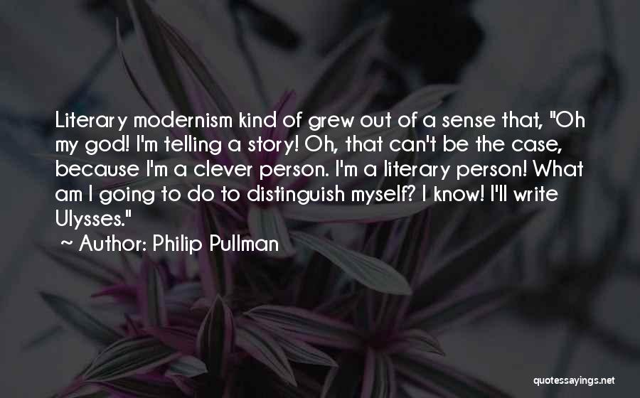 Clever Person Quotes By Philip Pullman