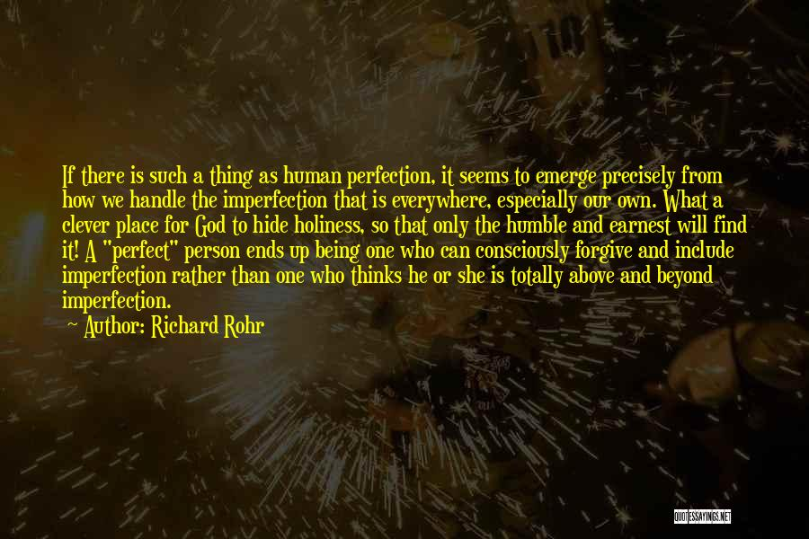 Clever Person Quotes By Richard Rohr