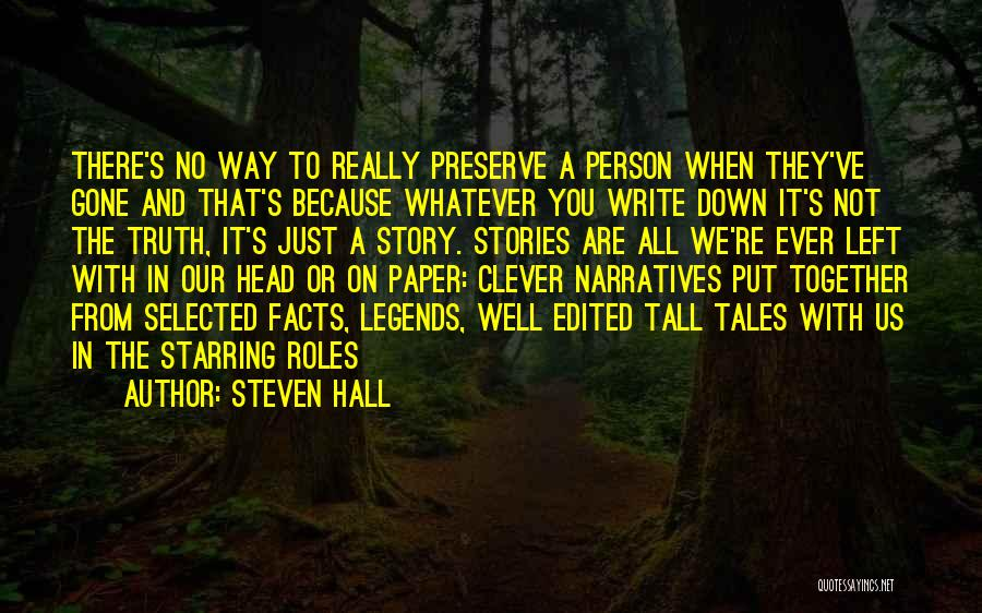 Clever Person Quotes By Steven Hall