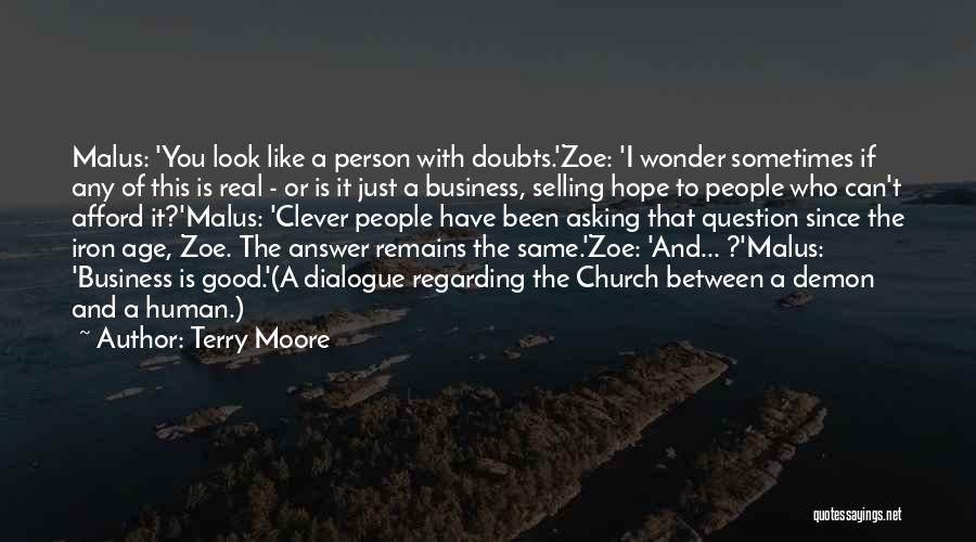 Clever Person Quotes By Terry Moore