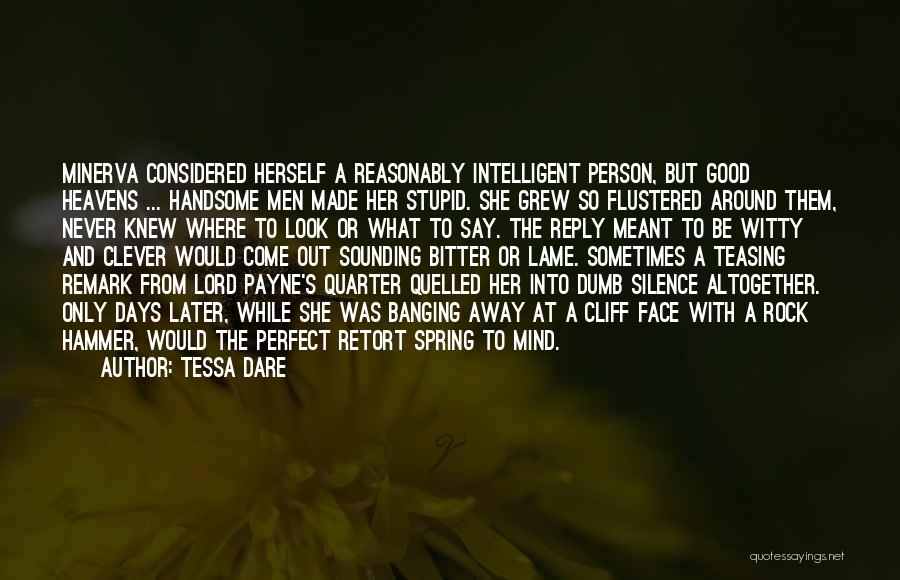 Clever Person Quotes By Tessa Dare