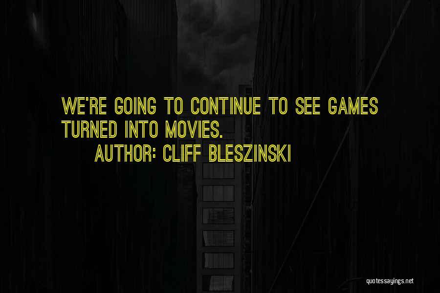 Cliff Bleszinski Quotes 2001730
