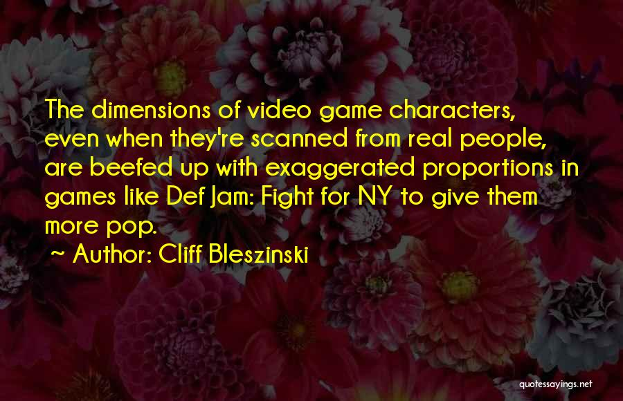 Cliff Bleszinski Quotes 513186