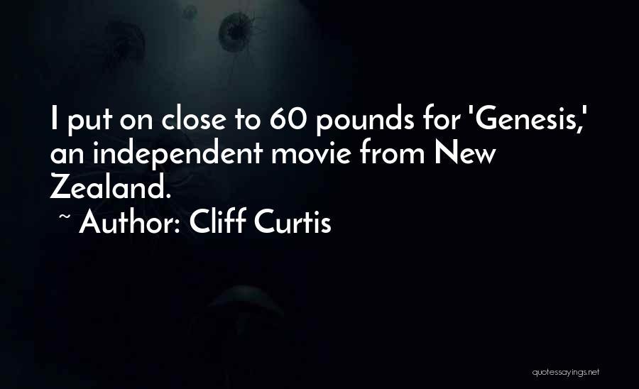 Cliff Curtis Quotes 342279