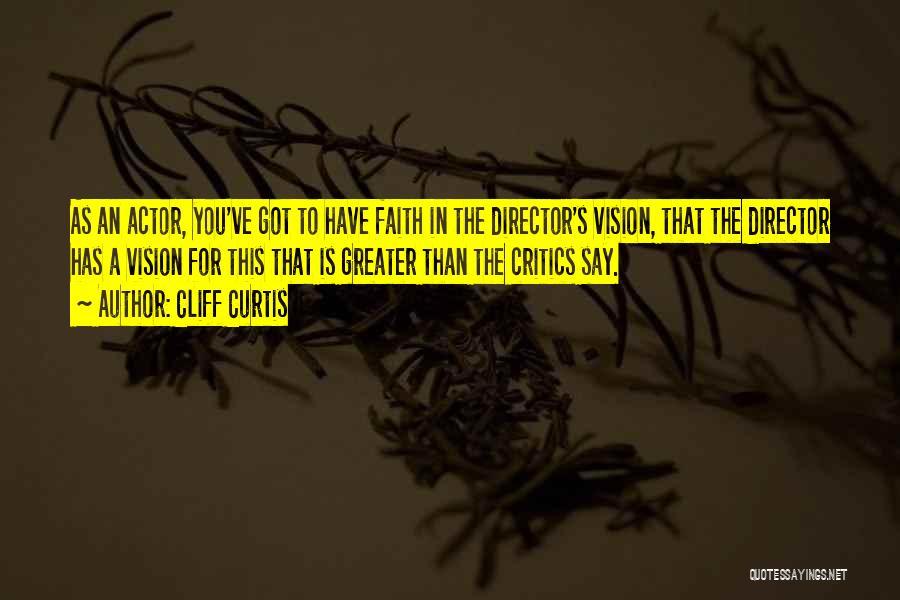 Cliff Curtis Quotes 656190