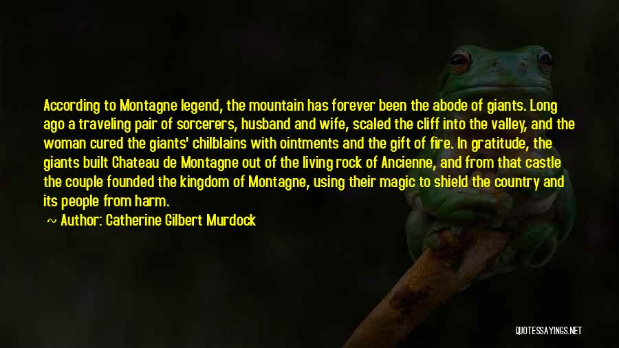 Cliff Murdock Quotes By Catherine Gilbert Murdock