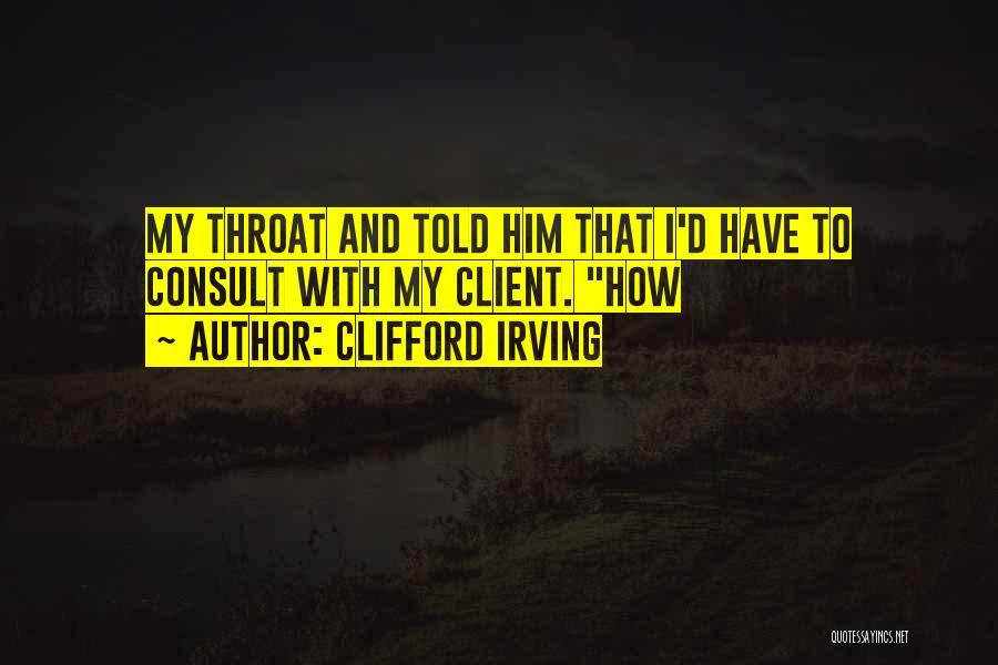 Clifford Irving Quotes 608131