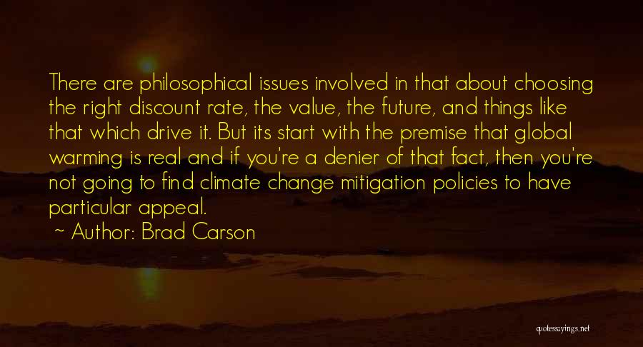 Climate Change Mitigation Quotes By Brad Carson