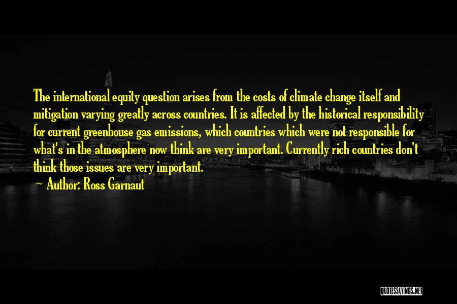Climate Change Mitigation Quotes By Ross Garnaut