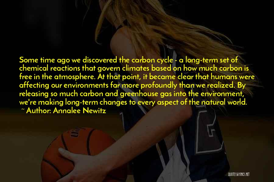 Climates Quotes By Annalee Newitz