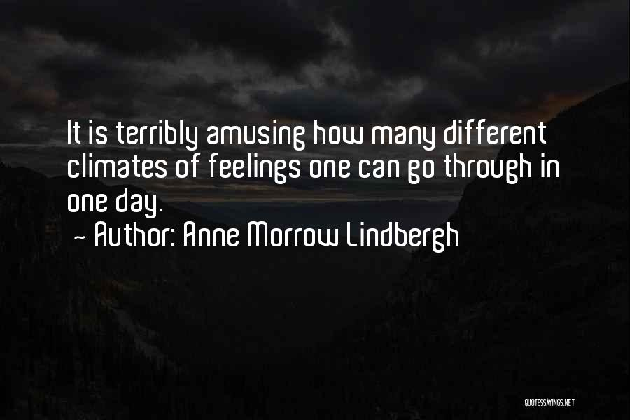 Climates Quotes By Anne Morrow Lindbergh
