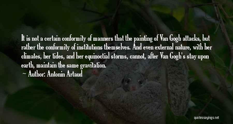 Climates Quotes By Antonin Artaud