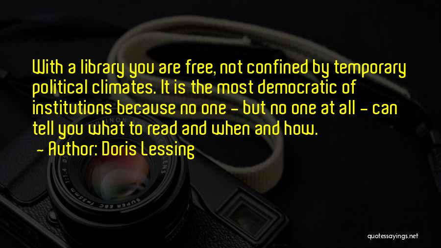 Climates Quotes By Doris Lessing