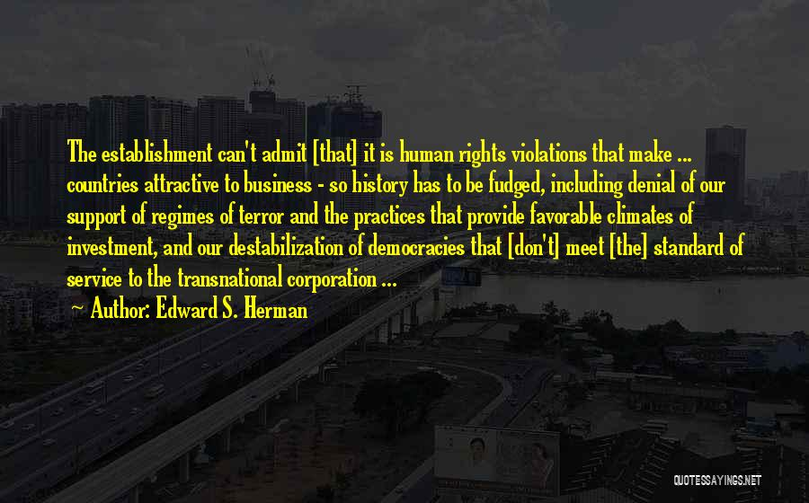 Climates Quotes By Edward S. Herman