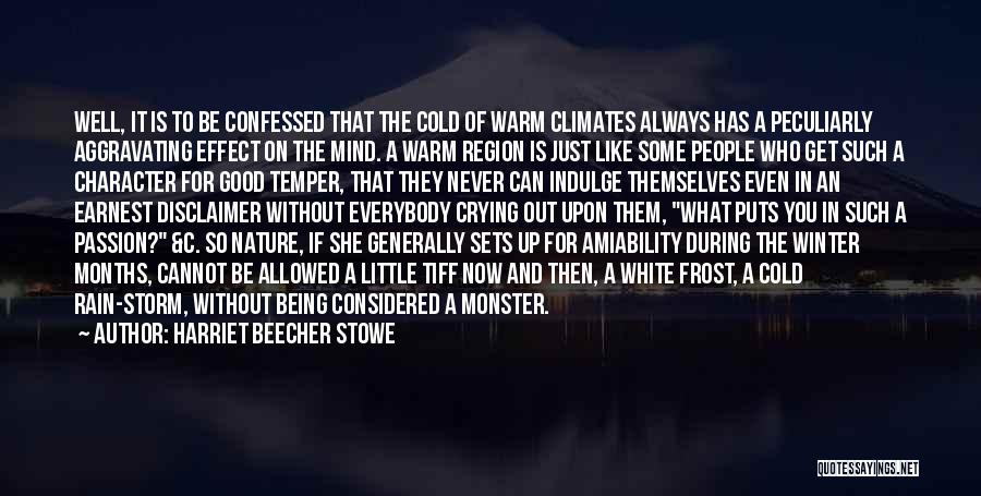 Climates Quotes By Harriet Beecher Stowe