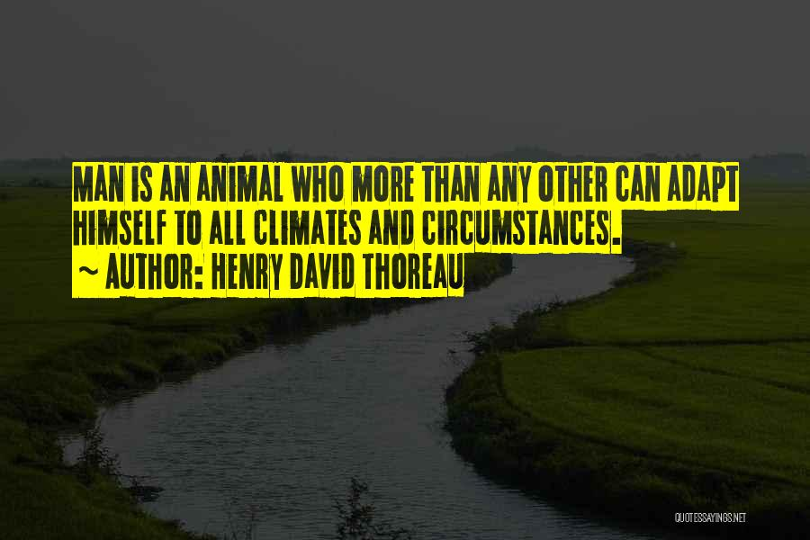Climates Quotes By Henry David Thoreau