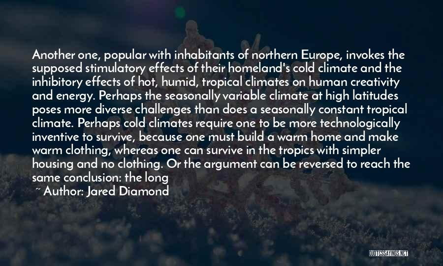Climates Quotes By Jared Diamond