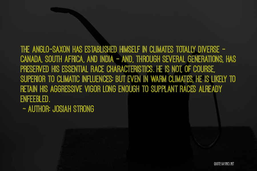 Climates Quotes By Josiah Strong