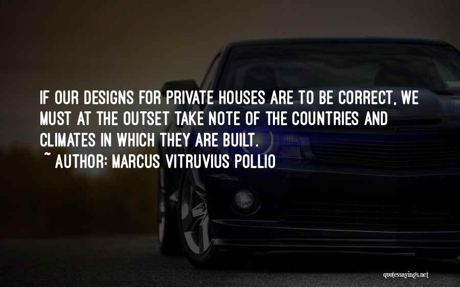 Climates Quotes By Marcus Vitruvius Pollio