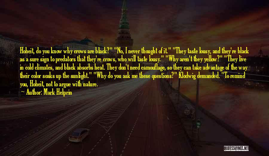 Climates Quotes By Mark Helprin