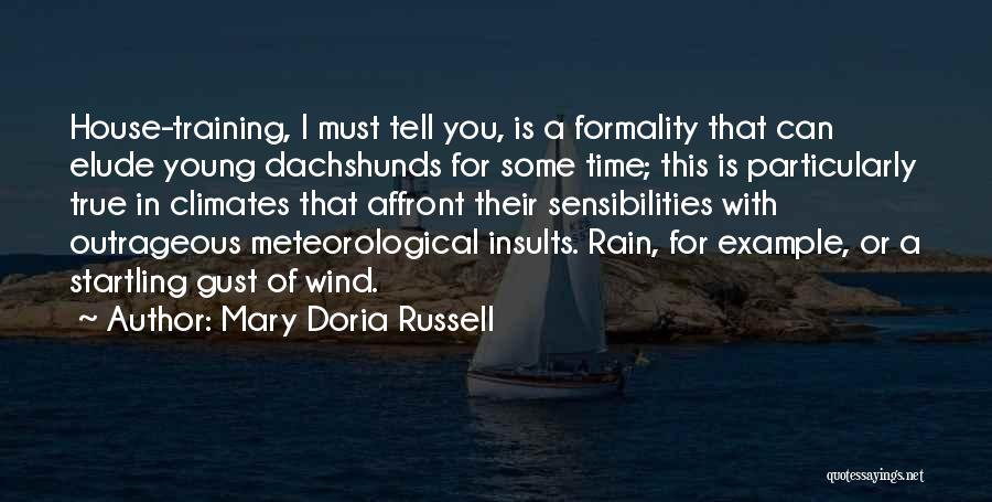 Climates Quotes By Mary Doria Russell