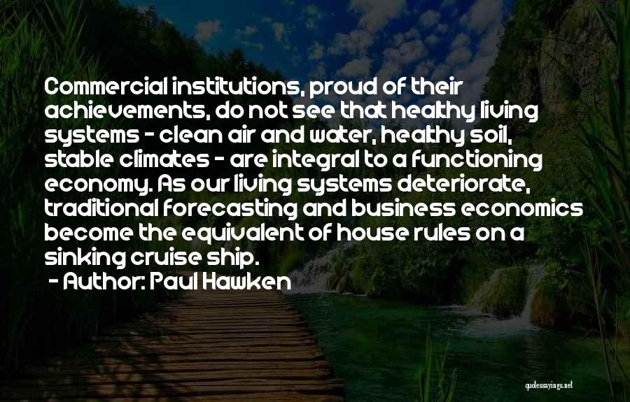 Climates Quotes By Paul Hawken