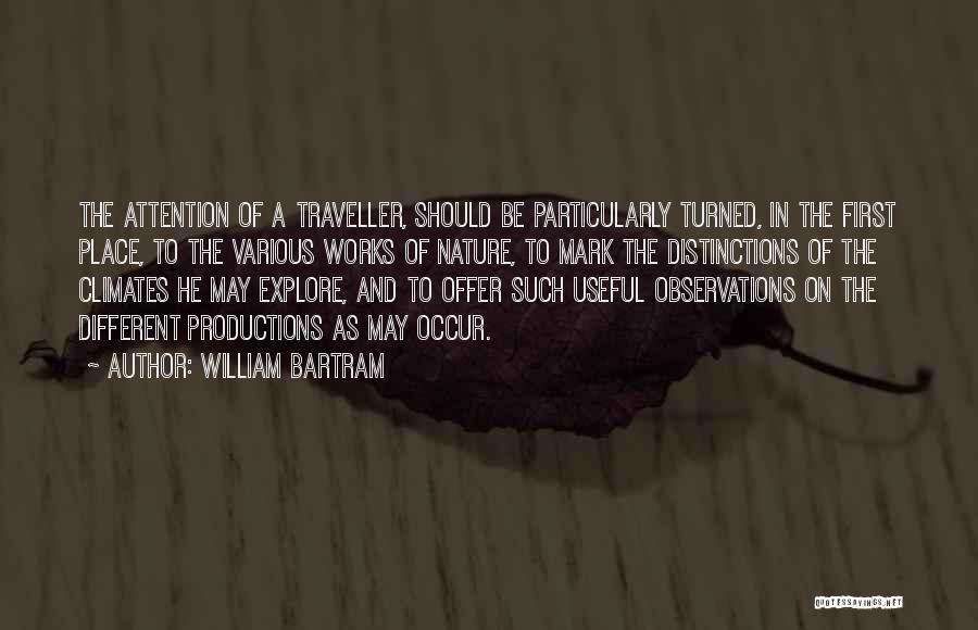 Climates Quotes By William Bartram
