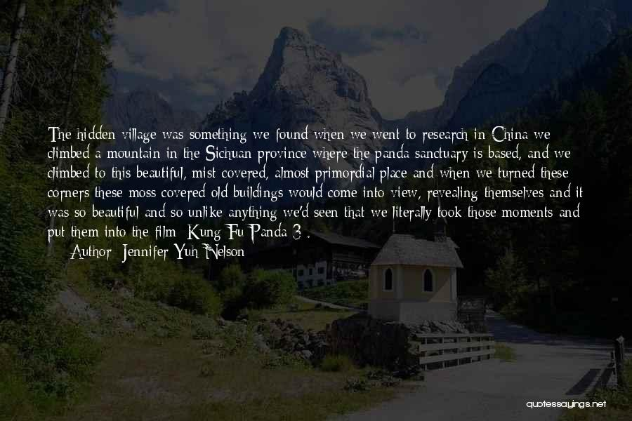 Climbed A Mountain Quotes By Jennifer Yuh Nelson