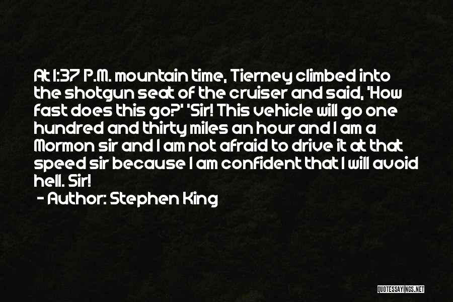 Climbed A Mountain Quotes By Stephen King