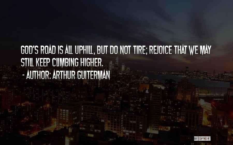 Climbing Higher Quotes By Arthur Guiterman