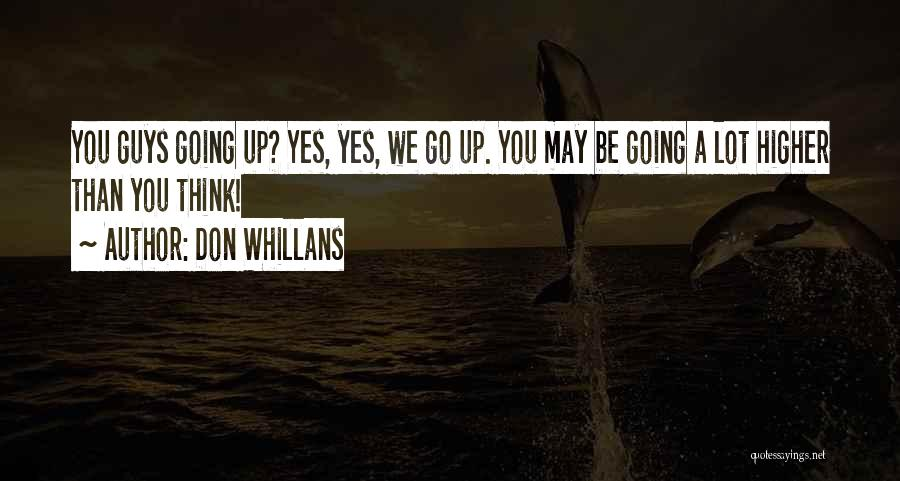 Climbing Higher Quotes By Don Whillans