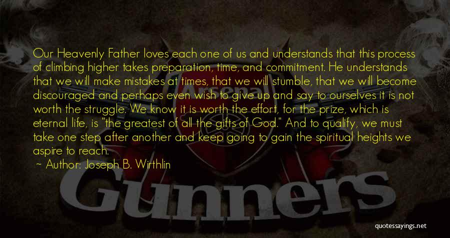 Climbing Higher Quotes By Joseph B. Wirthlin