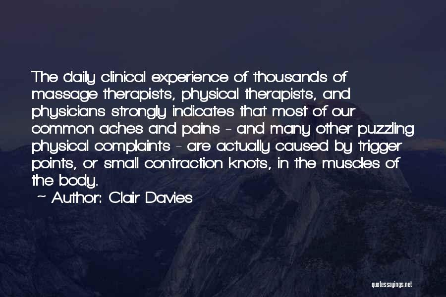 Clinical Experience Quotes By Clair Davies