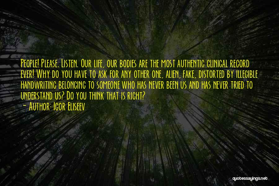 Clinical Experience Quotes By Igor Eliseev