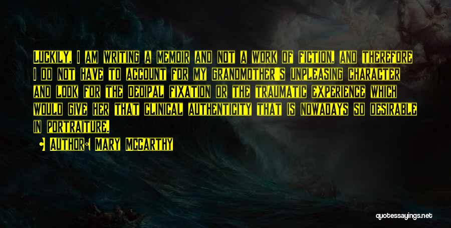 Clinical Experience Quotes By Mary McCarthy