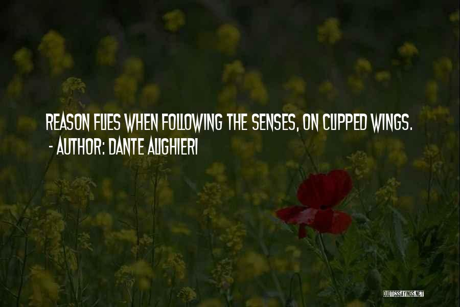 Clipped Wings Quotes By Dante Alighieri