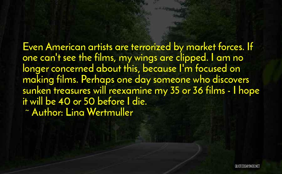 Clipped Wings Quotes By Lina Wertmuller