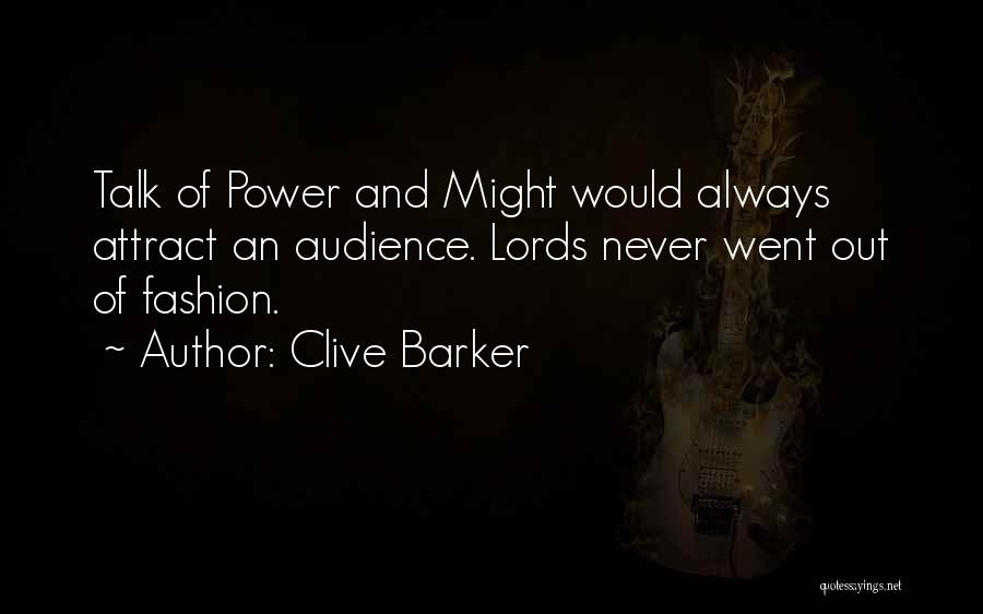 Clive Barker Quotes 1036941