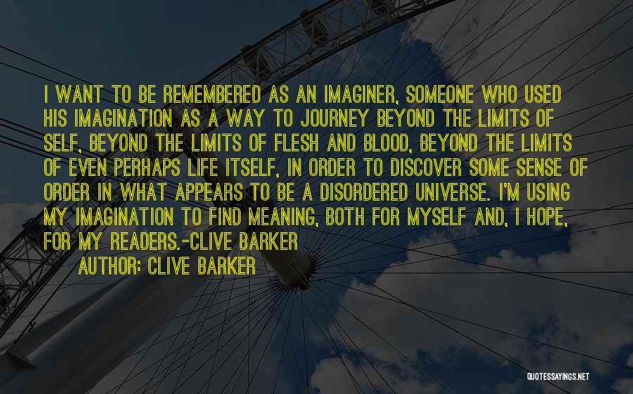 Clive Barker Quotes 1068762