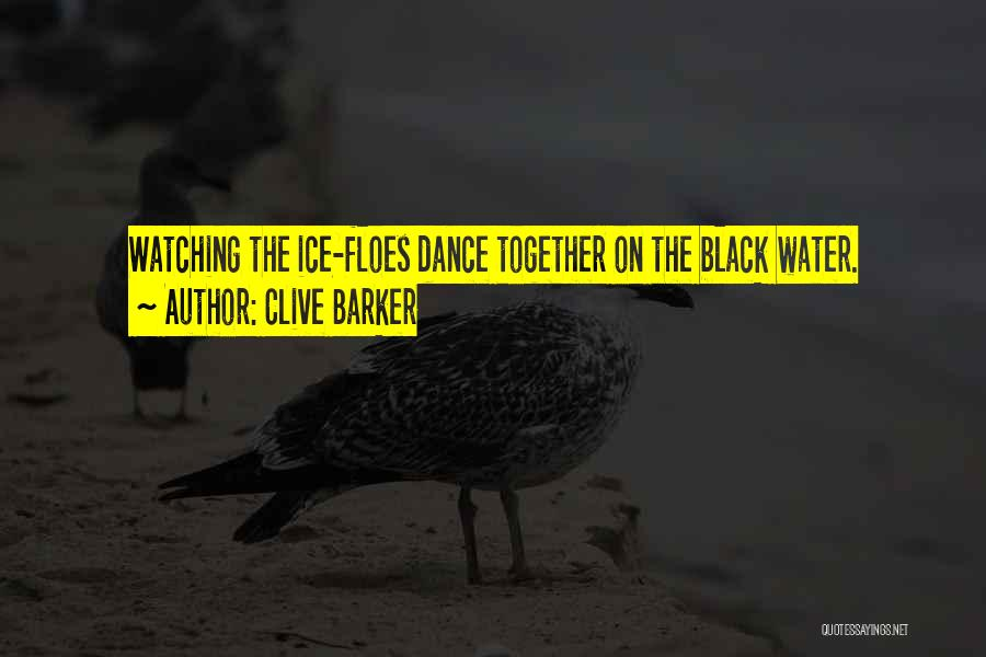 Clive Barker Quotes 1303868