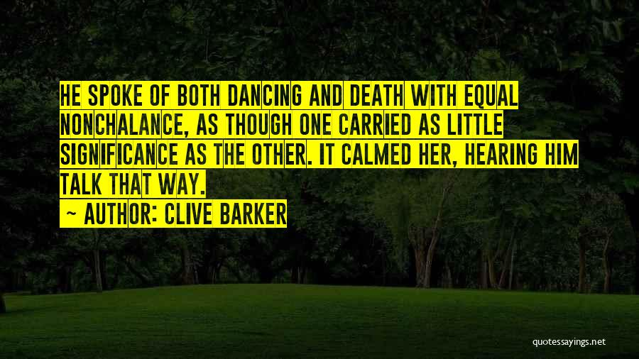 Clive Barker Quotes 1433650