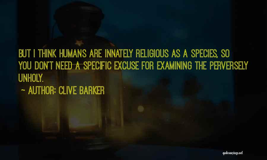 Clive Barker Quotes 1502390