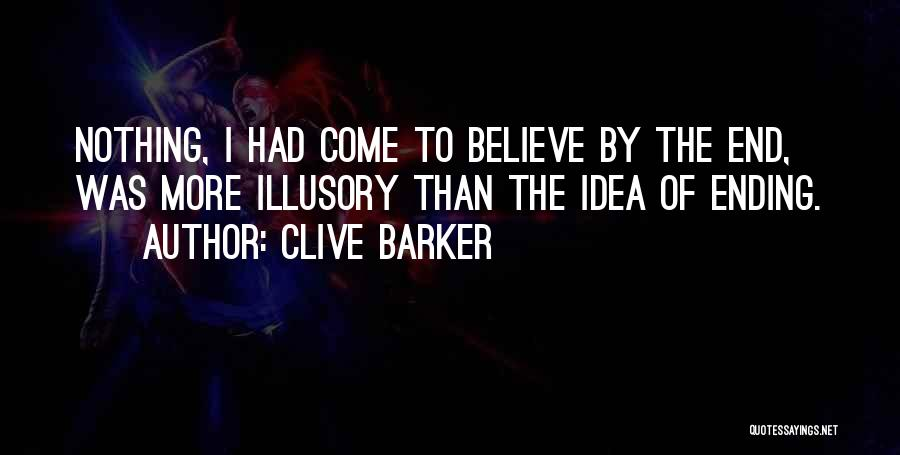 Clive Barker Quotes 1659449