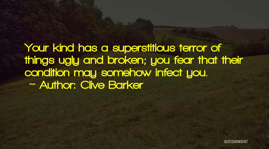 Clive Barker Quotes 1667234