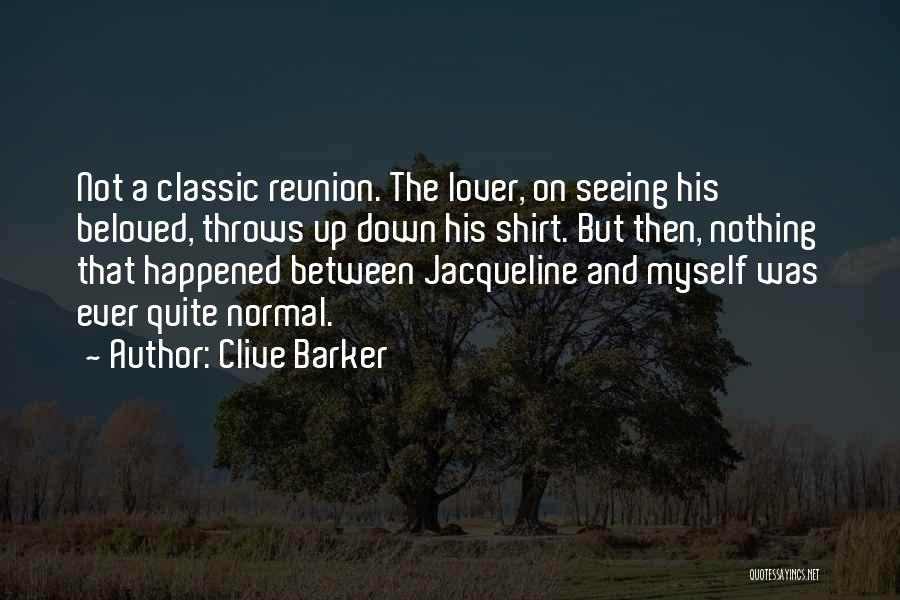 Clive Barker Quotes 1758009
