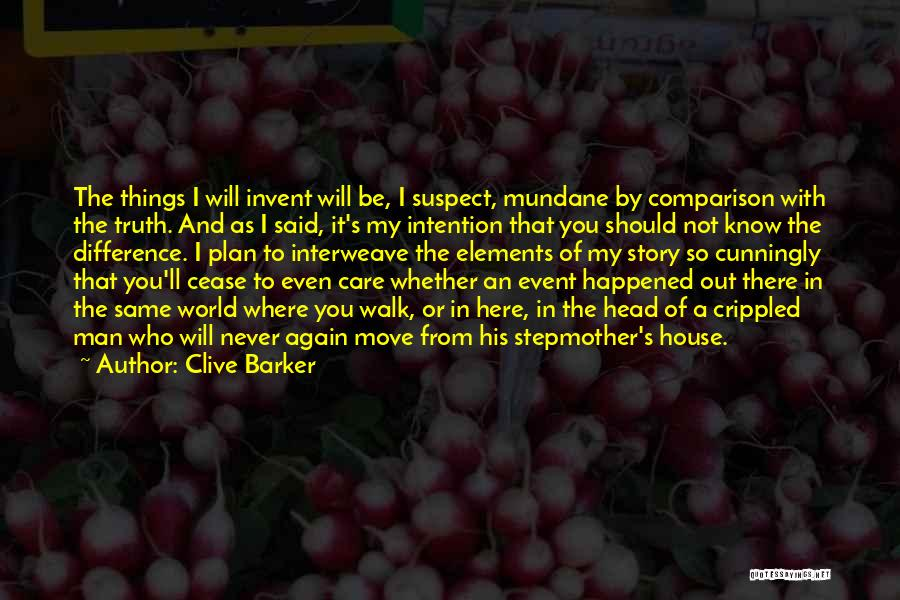 Clive Barker Quotes 186420