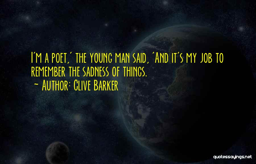 Clive Barker Quotes 2105396