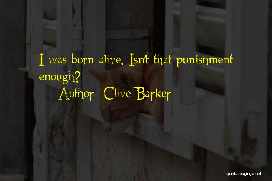Clive Barker Quotes 2111640