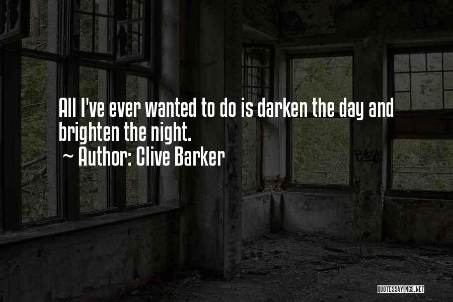 Clive Barker Quotes 2181563
