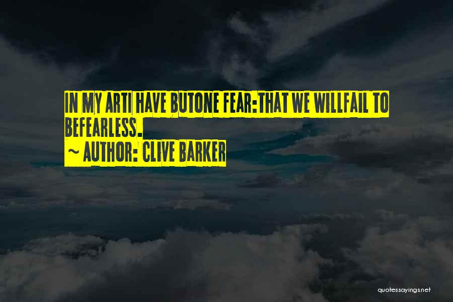 Clive Barker Quotes 2208496